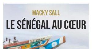 Macky Sall Le Sénégal au cœur